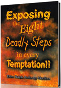 Exposing The Eight Deadly Steps In Every Temptation